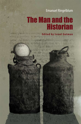 תמונה של Emanuel Ringelblum: The Man and the Historian