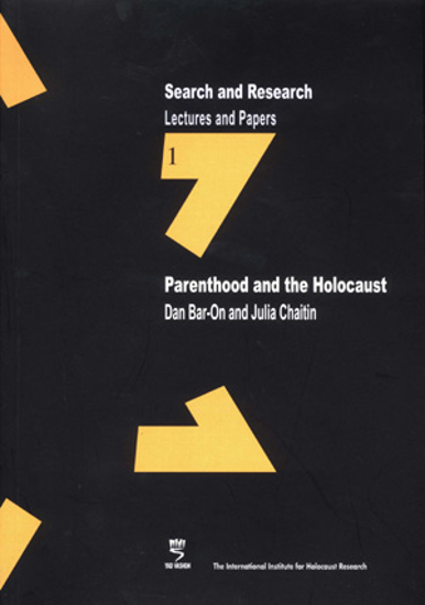 Picture of Search & Research, Lectures and Papers 1: Parenthood and the Holocaust