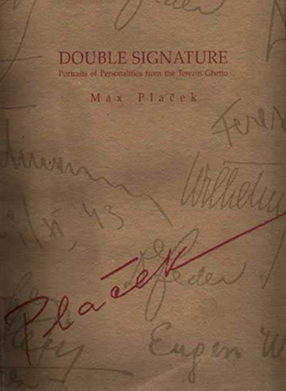 Picture of Double Signature: Portraits of Personalities from the Terezin Ghetto
