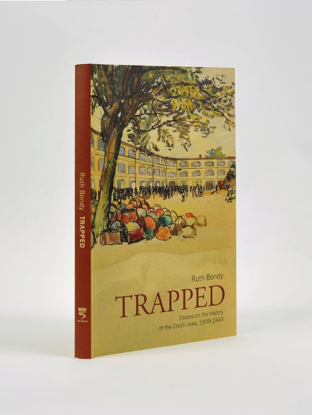 תמונה של Trapped: Essays on the History of the Czech Jews, 1939-1943