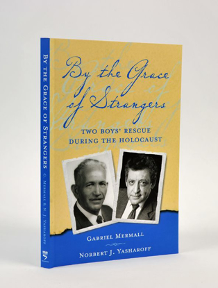 תמונה של By the Grace of Strangers: Two Boys' Rescue During the Holocaust