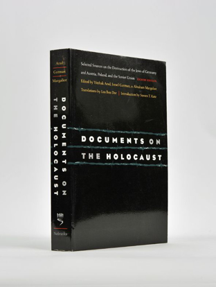 תמונה של Documents on the Holocaust: Selected Sources on the Destruction of the Jews of Germany and Austria, Poland, and the Soviet Union