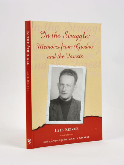 Picture of In the Struggle: Memoirs from Grodno and the Forests