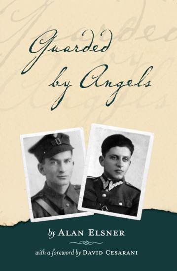 Picture of Guarded by Angels: How My Father and Uncle Survived Hitler and Cheated Stalin