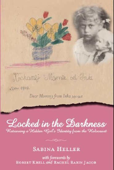 Picture of Locked in the Darkness: Retrieving a Hidden Girl's Identity from the Holocaust
