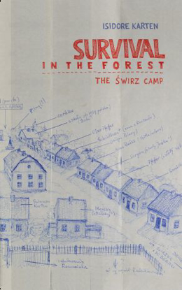 Picture of Survival in the Forest: The Świrz Camp