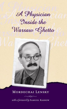 תמונה של A Physician Inside the Warsaw Ghetto, 1939-1943