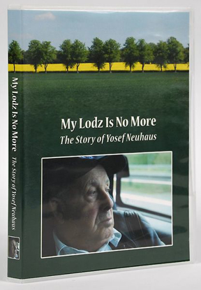 Picture of My Lodz No Longer Exists - The Story of Yosef Neuhaus