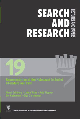 Picture of Search & Research, Lectures and Papers 19: Representation of the Holocaust in Soviet Literature and Film