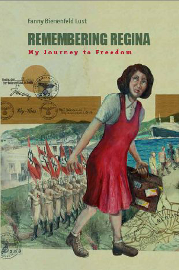 תמונה של Remembering Regina: My Journey to Freedom