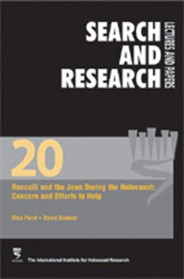 Picture of Search & Research, Lectures and Papers 20: Roncalli and the Jews during the Holocaust - Concern and Efforts to Help
