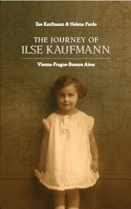 Picture of The Journey of Ilse Kaufmann: Vienna-Prague-Buenos Aires