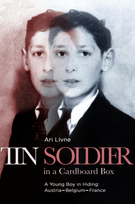 Picture of Tin Soldier in a Cardboard Box: A Young Boy in Hiding - Austria-Belgium-France