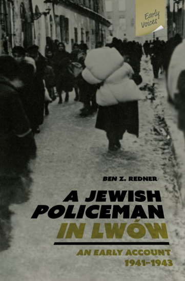 Picture of A Jewish Policeman in Lwow: An Early Account, 1941-1943