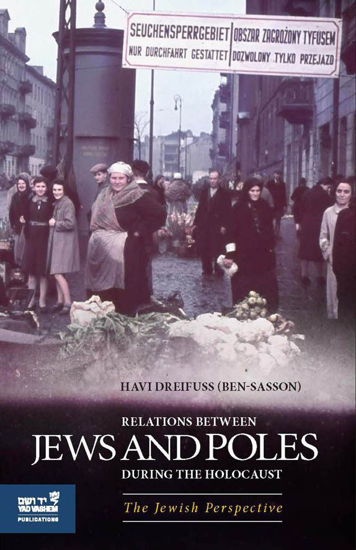 תמונה של Relations Between Jews and Poles during the Holocaust