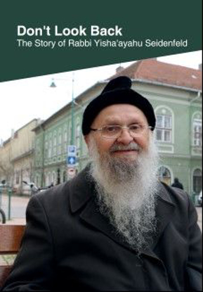 Picture of Don't look back, The story of Rabbi Yisha'ayahu Seidenfeld