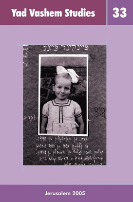 Picture of The Silence of Hidden Child Survivors of the Holocaust in Yad Vashem Studies, Volume XXXIII