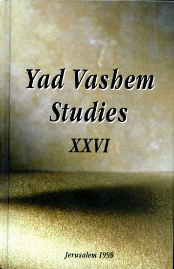 Picture of German-Rumanian Anti-Jewish Policy in Yad Vashem Studies, Volume XXVI