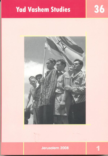 "Picture of To What Extent Was the ""Final Solution"" Planned? in Yad Vashem Studies, Volume 36:1"