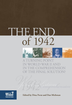 Picture of The End of 1942: A Turning Point in World War II and in the Comprehension of the Final Solution?