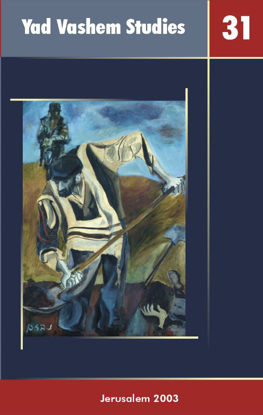 Picture of Unsdorfer: With God Through the Holocaust in Yad Vashem Studies, Volume XXXI