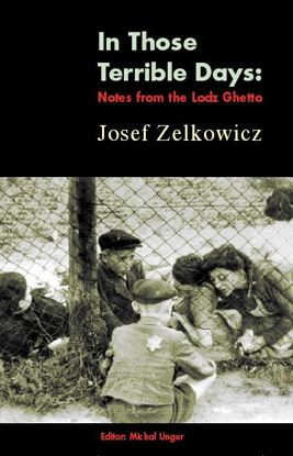 תמונה של In Those Terrible Days: Notes from the Lodz Ghetto