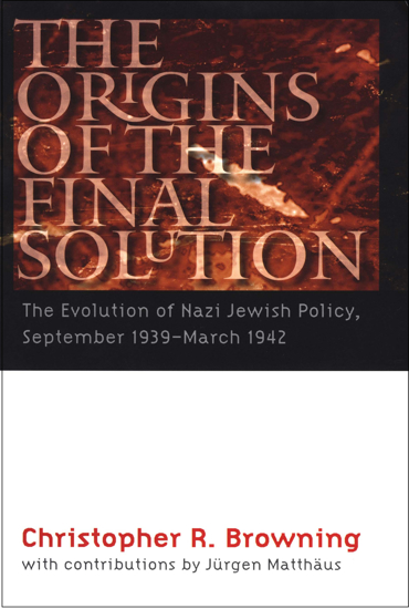 Picture of The Origins of the Final Solution: The Evolution of Nazi Jewish Policy, September 1939 − March 1942