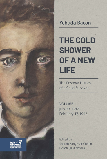 תמונה של The Cold Shower of a New Life: The Postwar Diaries of a Child Survivor, Volume 1 - July 23, 1945–February 17, 1946