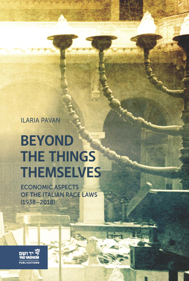 תמונה של Beyond the Things Themselves: Economic Aspects of the Italian Race Laws (1938-2018)